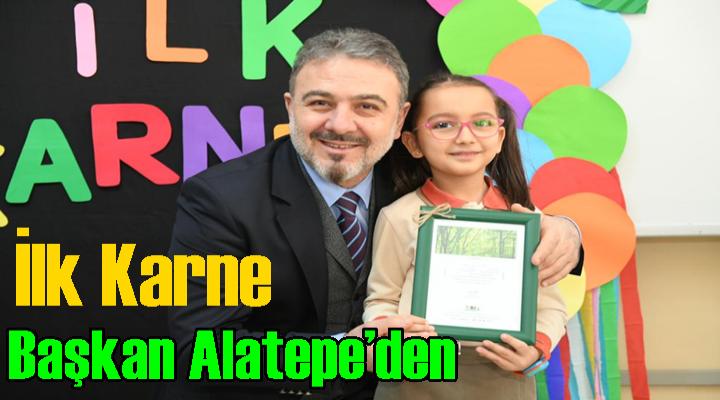 İlk karne Başkan Alatepe'den