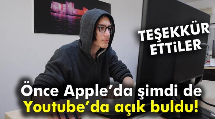 Önce Apple'da şimdi de Youtube'da açık buldu