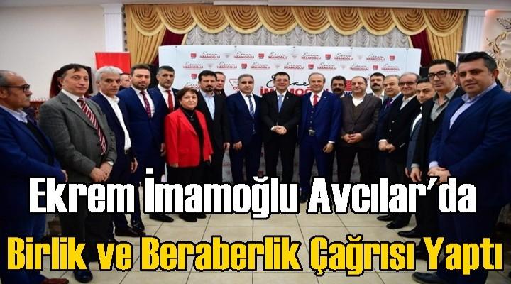 İmamoğlu'ndan partililere birlik ve beraberlik çağrısı