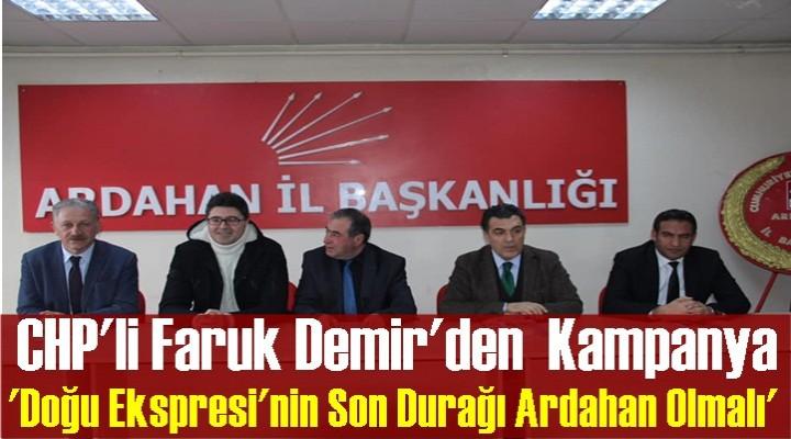 CHP'li Demir: 'Doğu Ekspresi'nin Son Durağı Ardahan Olmalı'