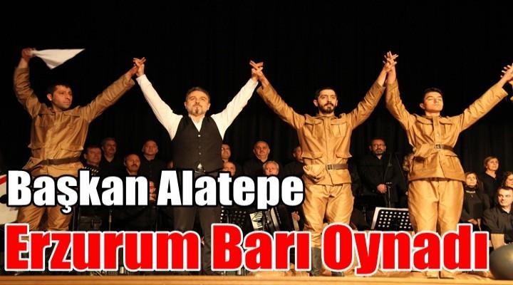 Başkan Alatepe Erzurum Barı Oynadı