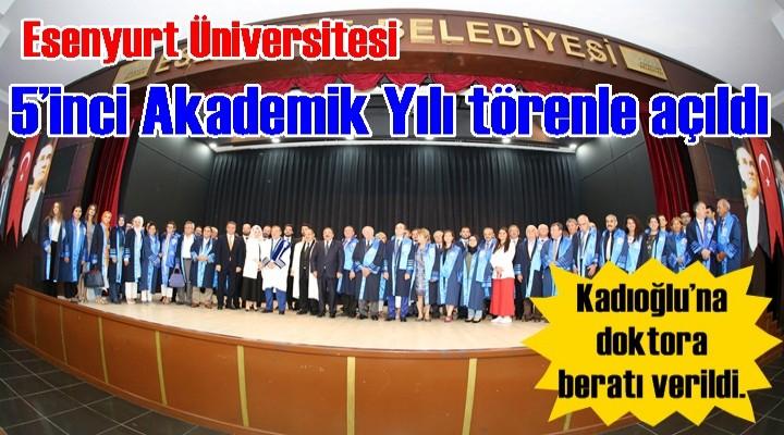 Esenyurt Üniversitesi 5'inci Akademik Yılı törenle açıldı
