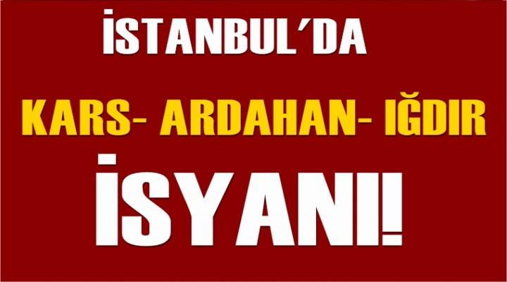İstanbul'da Kars-Ardahan- Iğdır İsyanı