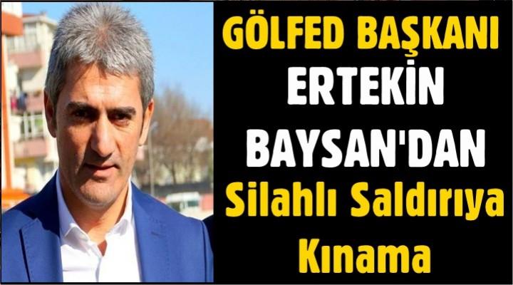 Baysan'dan Silahlı Saldırıya Kınama