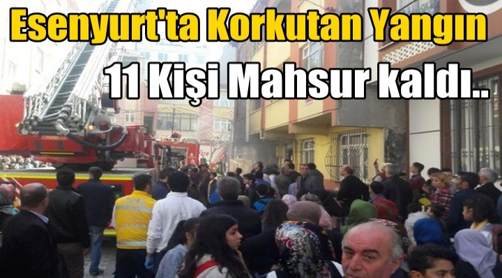 Esenyurt'ta Korkutan Yangın