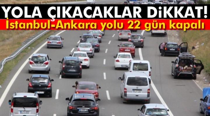 TEM Otoyolu 22 gün trafiğe kapalı kalacak
