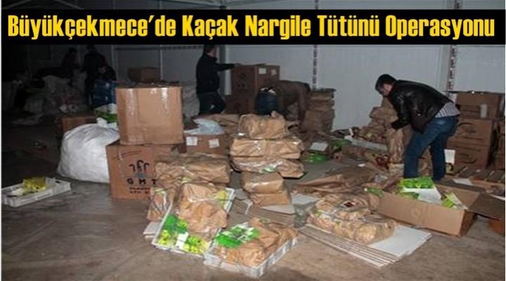 Büyükçekmece'de Kaçak Nargile Tütünü Operasyonu