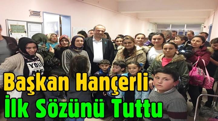 Başkan Turan Hançerli, İlk Sözünü Tuttu