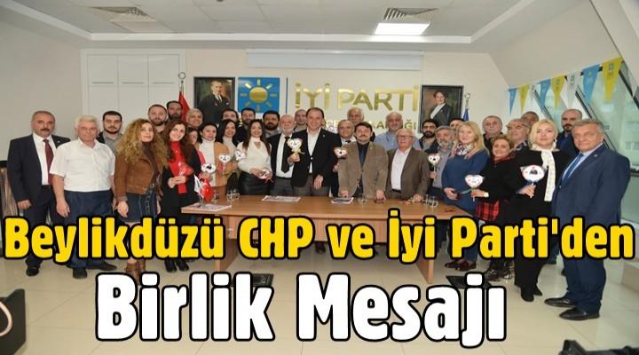 Beylikdüzü CHP ve İyi Parti'den Birlik Mesajı