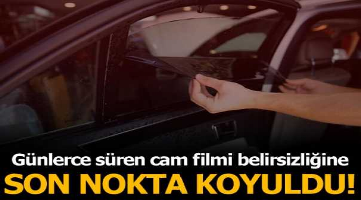 Cam Filmi Karara bağlandı