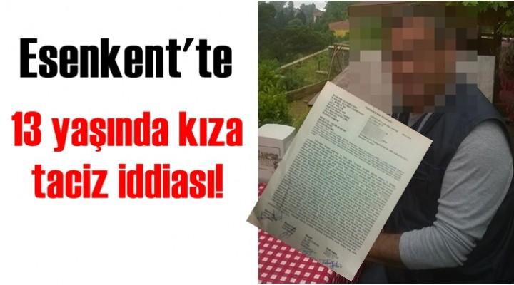 13 yaşında kıza taciz iddiası!