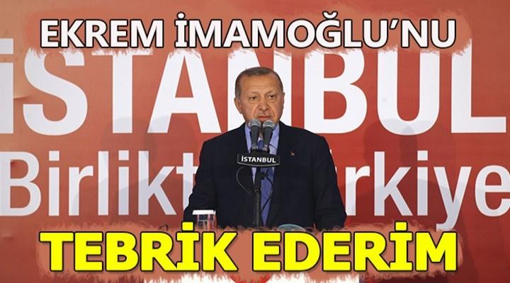 Erdoğan: Ekrem İmamoğlu'nu tebrik ediyorum - CANLI YAYIN