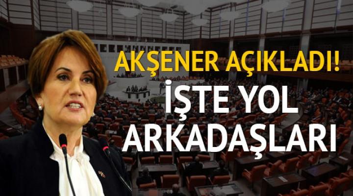 Meral Akşener Parti Kurucularını açıkladı