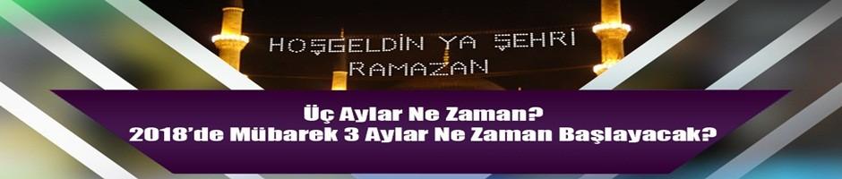 2018 Ramazan ayı ne zaman başlıyor?