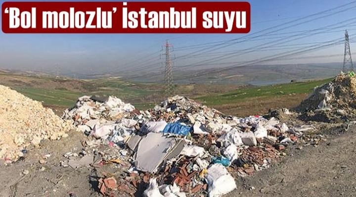 'Bol molozlu' İstanbul suyu