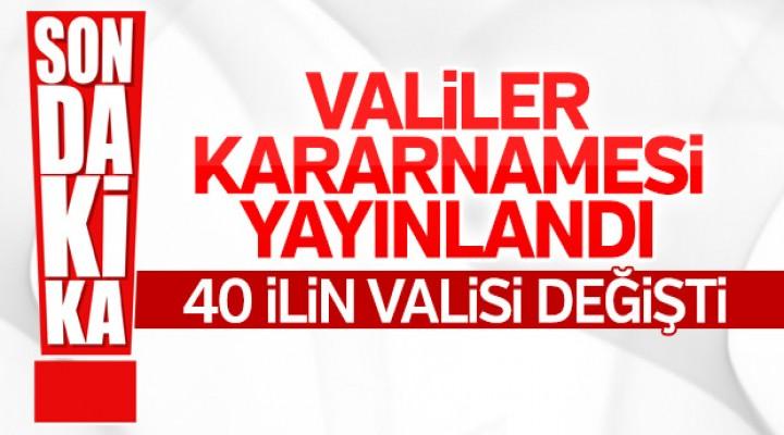 Valiler kararnamesi yayımlandı: 40 ilin valisi değişti