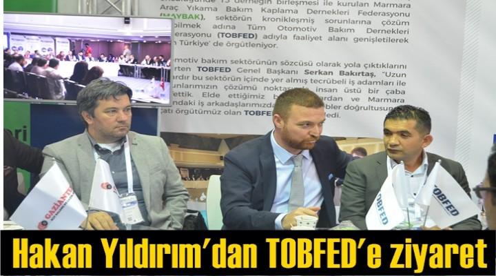 Hakan Yıldırım'dan TOBFED'e ziyaret