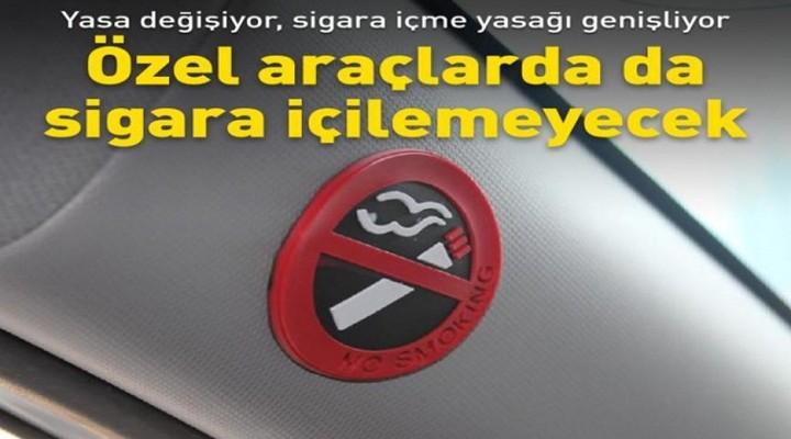 Sigara yasağı genişliyor: Özel araçlarda da içilemeyecek