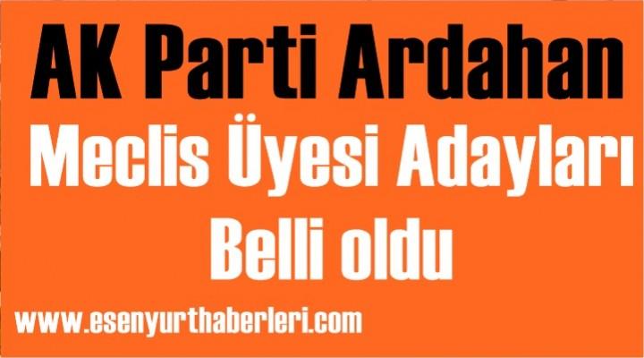 AK Parti Ardahan Meclis Üyesi adayları belli oldu