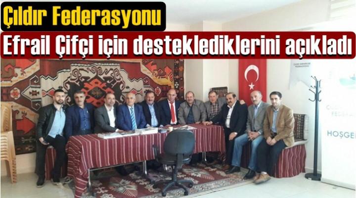 Çıldır Federasyonu Efrail Çifçi için desteklediklerini açıkladı