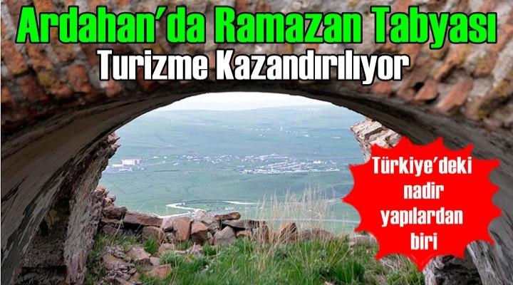 Ardahan'da Ramazan Tabyası turizme kazandırılacak