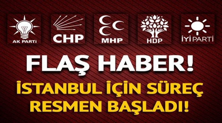 İstanbul seçimi için süreç başladı!