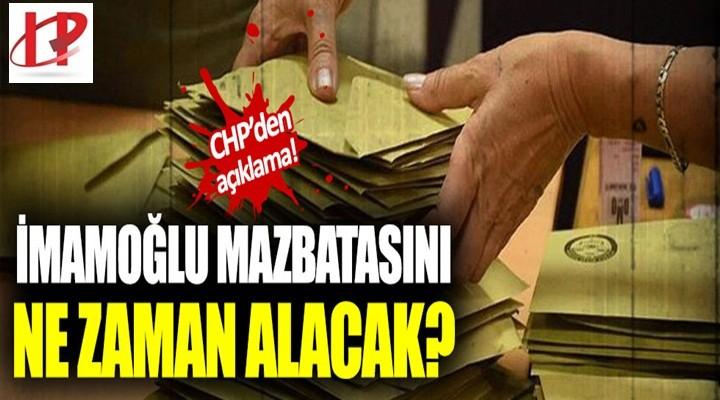 CHP'den açıklama: Ekrem İmamoğlu mazbatayı ne zaman alacak?