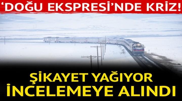 Doğu Ekspresi'ne şikayet yağıyor!