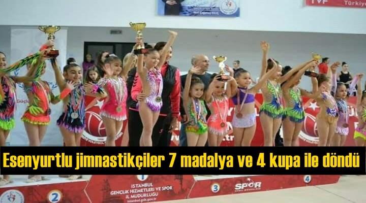 Esenyurtlu jimnastikçiler 7 madalya ve 4 kupa ile döndü