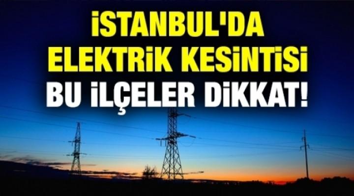 23 Nisan'da İstanbul'da elektrik kesintisi