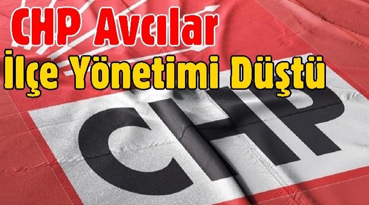 CHP Avcılar ilçe yönetimi düştü