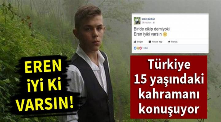Türkiye Eren'e ağlıyor! 15 yaşındaki şehide ağlatan veda