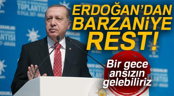 Erdoğan'dan Barzani'ye rest!