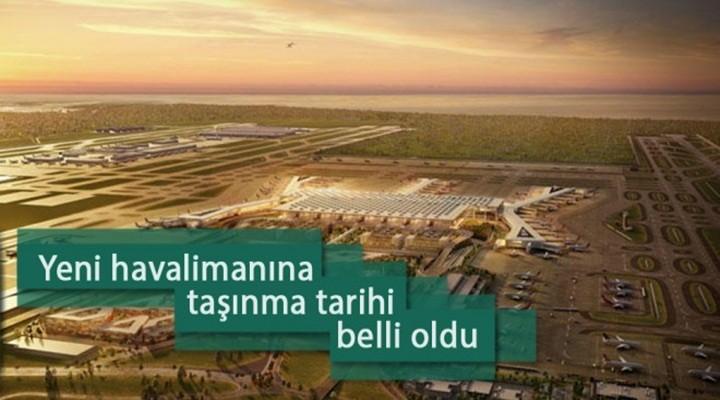 İstanbul Havalimanı'na taşınma tarihi netleşti