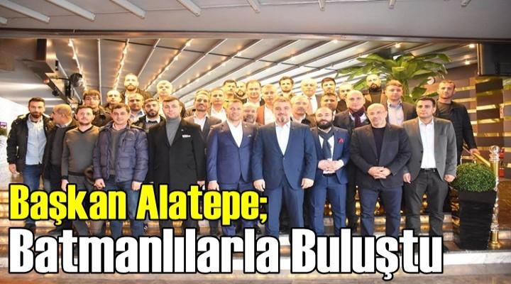 Başkan Alatepe; Batmanlılarla Buluştu
