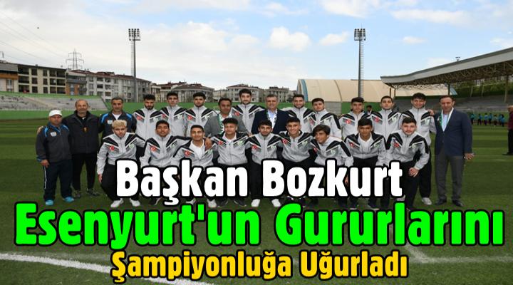 Bozkurt Esenyurt'un gururlarını şampiyonluğa uğurladı