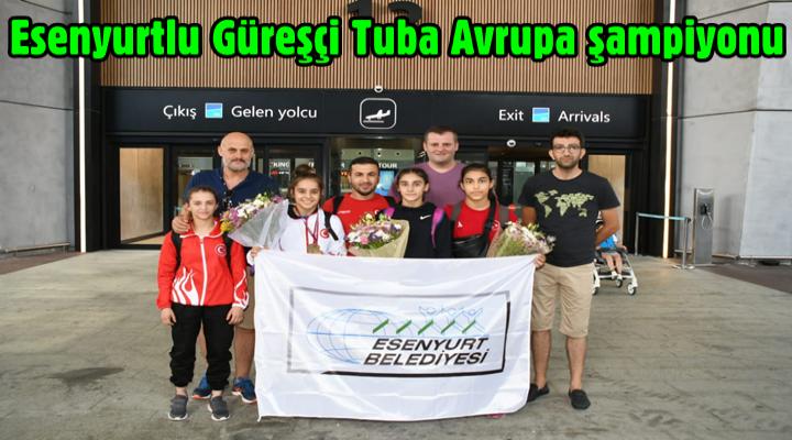 Esenyurtlu güreşçi Tuba Avrupa şampiyonu