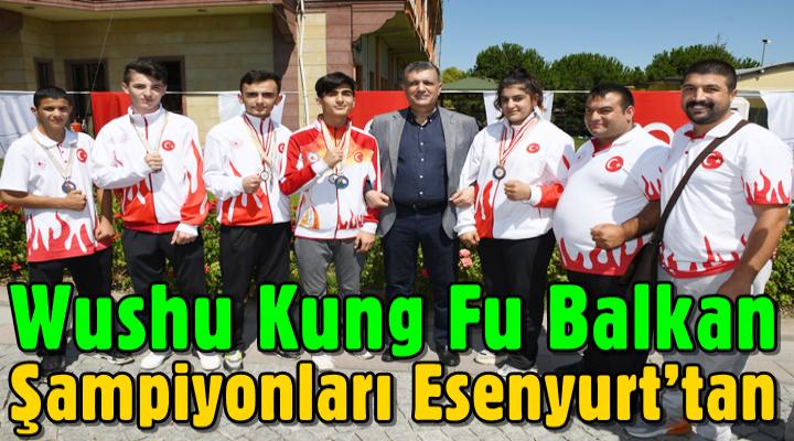 Wushu Kung Fu Balkan şampiyonları Esenyurt'tan