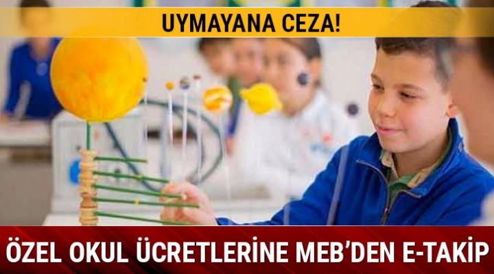 Özel okul ücretlerine MEB'den e-takip
