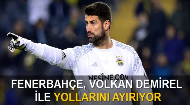 Fenerbahçe Volkan Demirel ile yollarını ayırıyor