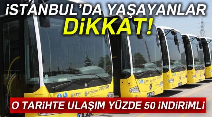İstanbul'da ulaşım yüzde 50 indirim