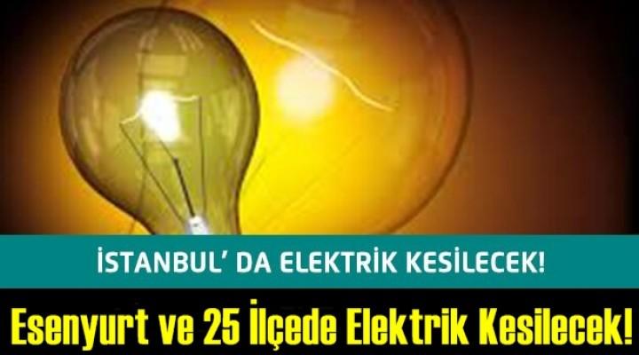 26 ilçesinde elektrik kesintisi