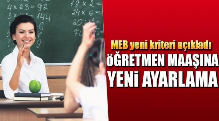 Öğretmen maaşına yeni ayar