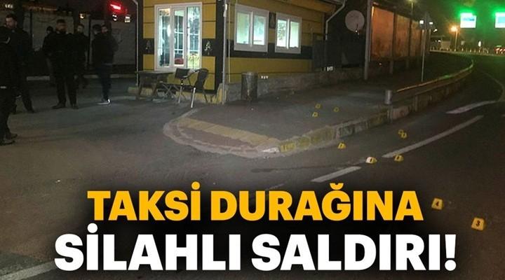 Avcılar'da taksi durağına silahlı saldırı