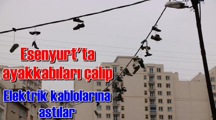 Esenyurt'ta ayakkabıları çalıp elektrik kablolarına astılar