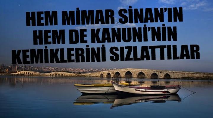 Büyükçekmece'de Tarihi köprüye saygısızlık