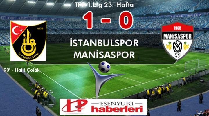 İstanbulspor 1 - Manisaspor 0