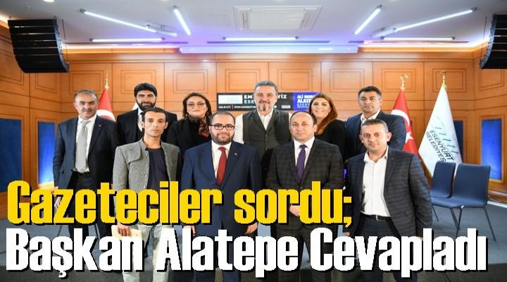 Gazeteciler sordu; Başkan Alatepe Cevapladı