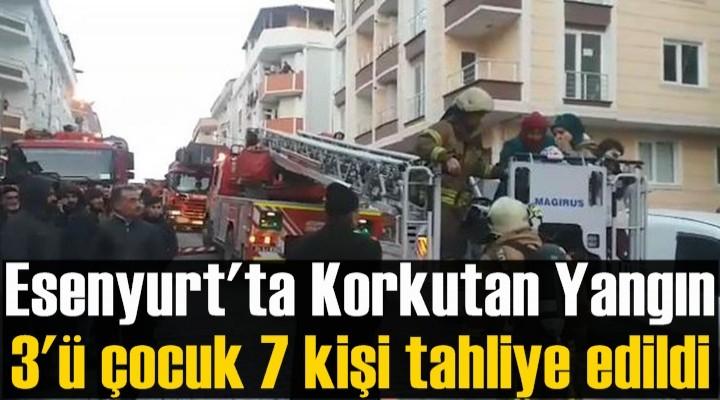 Esenyurt'ta korkutan yangın: 3'ü çocuk 7 kişi tahliye edildi