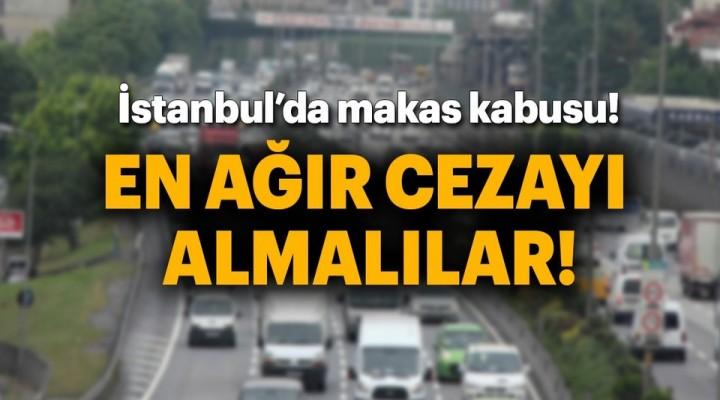 İstanbulluların 'makas' kabusu devam ediyor